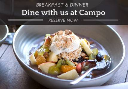 Dine with us at Campo - Reserve Now